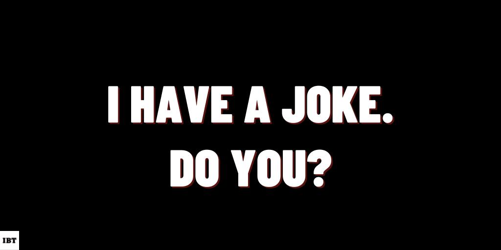 I have a joke