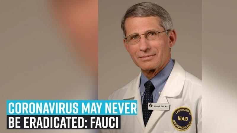 Es posible que el coronavirus nunca se erradique: Fauci